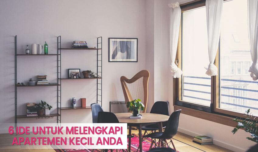 6 ide untuk melengkapi apartemen kecil Anda - PATY Interior