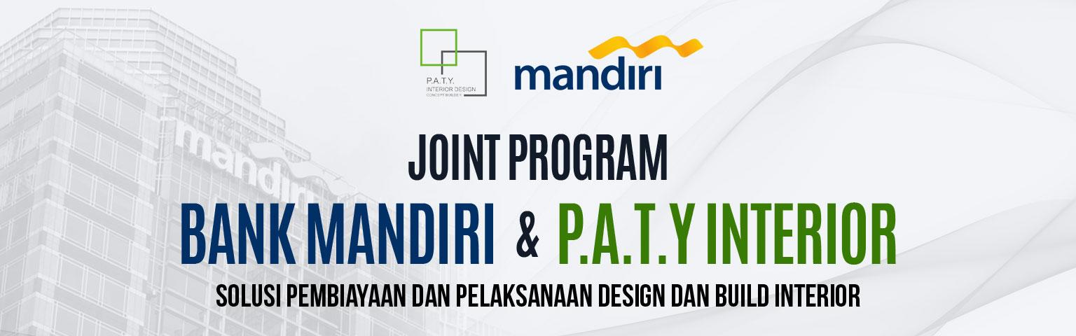 Joint Program Bank Mandiri dan PATY Interior
